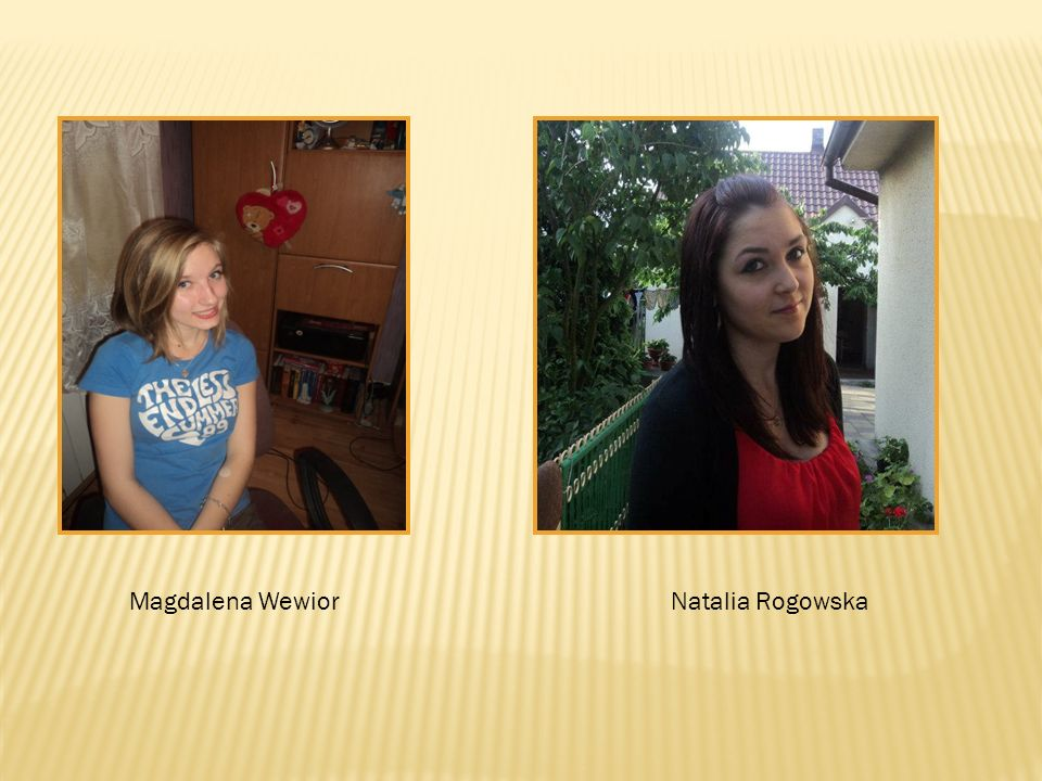 Magdalena Wewior Natalia Rogowska