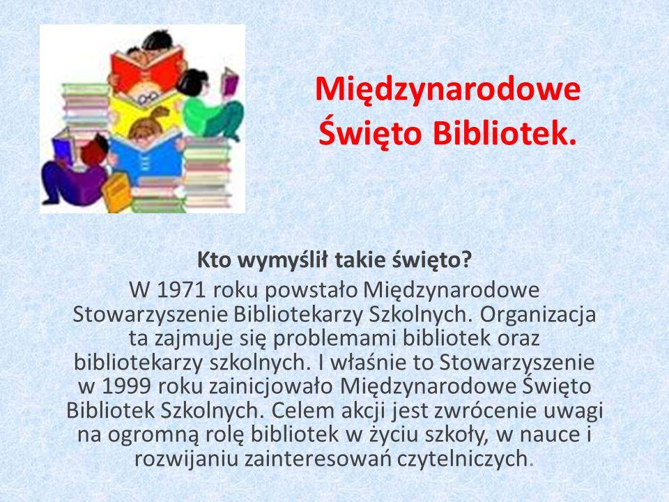 Międzynarodowe Święto Bibliotek.