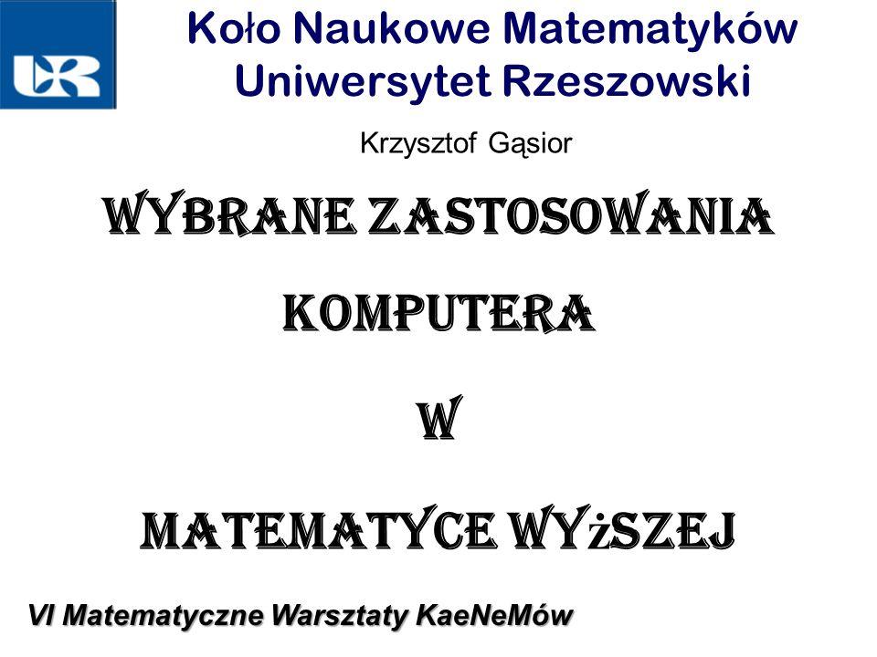 Koło Naukowe Matematyków Uniwersytet Rzeszowski