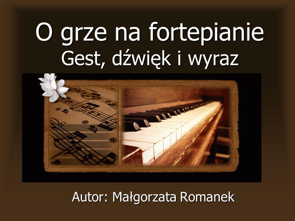 O grze na fortepianie Gest, dźwięk i wyraz