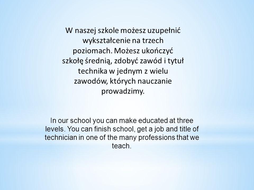 W naszej szkole możesz uzupełnić wykształcenie na trzech poziomach