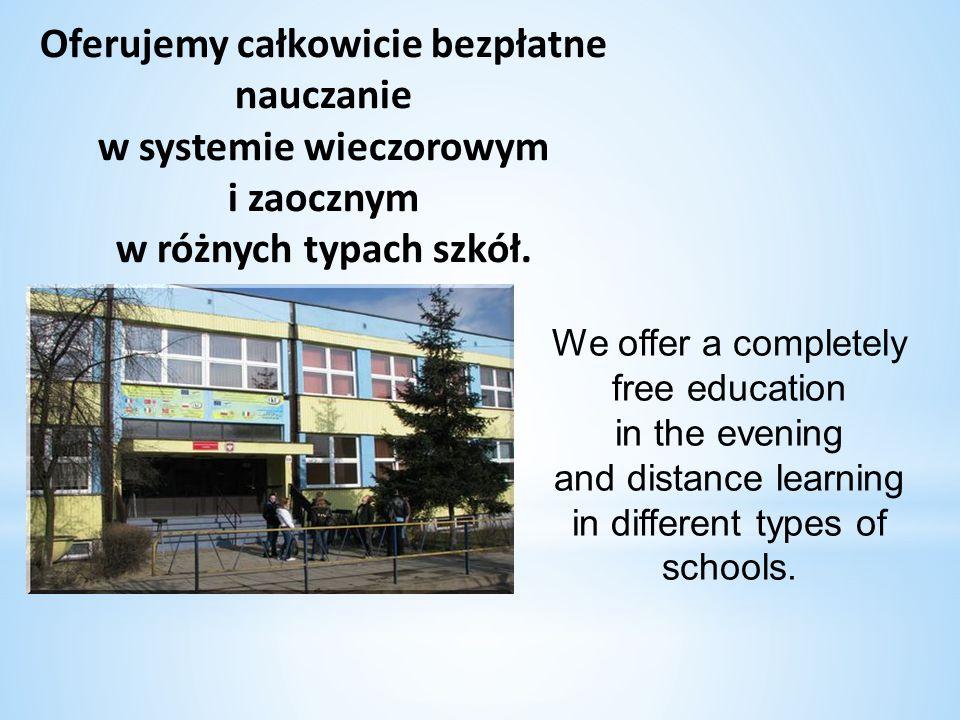 Oferujemy całkowicie bezpłatne nauczanie w systemie wieczorowym