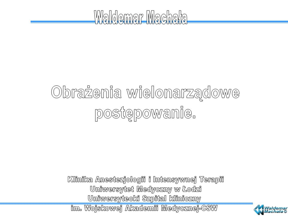 Obrażenia wielonarządowe postępowanie.