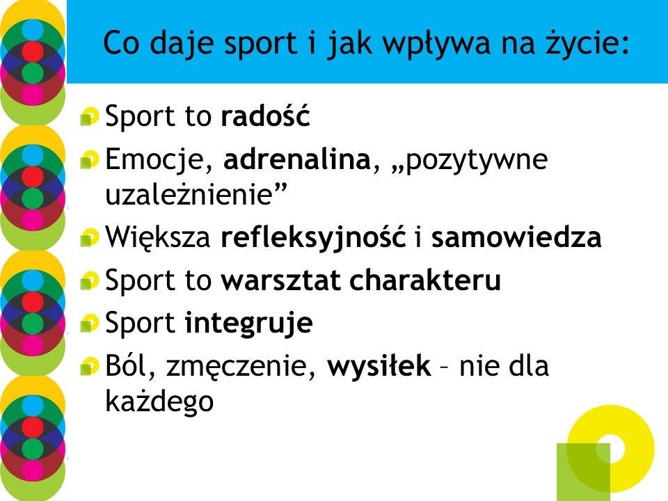 Co daje sport i jak wpływa na życie: