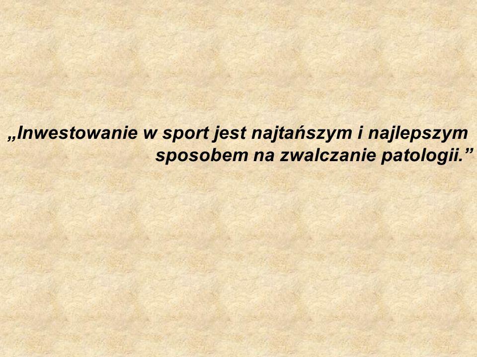 """""""Inwestowanie w sport jest najtańszym i najlepszym"""