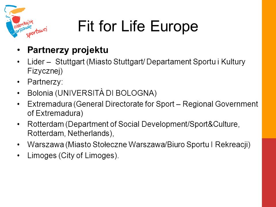 Fit for Life Europe Partnerzy projektu
