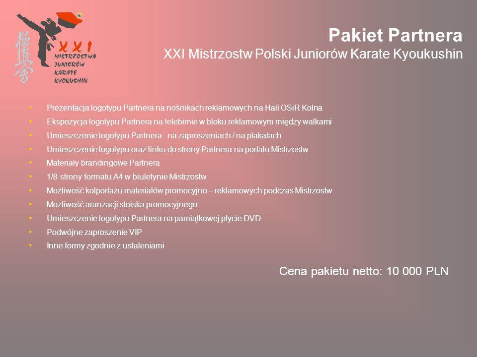 Pakiet Partnera XXI Mistrzostw Polski Juniorów Karate Kyoukushin
