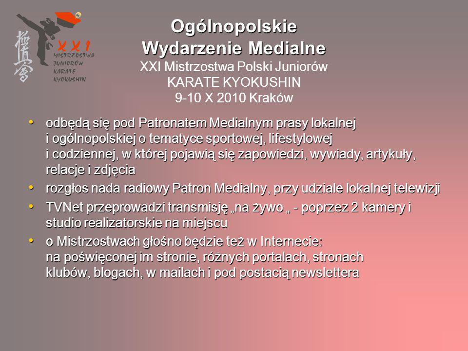 Ogólnopolskie Wydarzenie Medialne XXI Mistrzostwa Polski Juniorów KARATE KYOKUSHIN 9-10 X 2010 Kraków