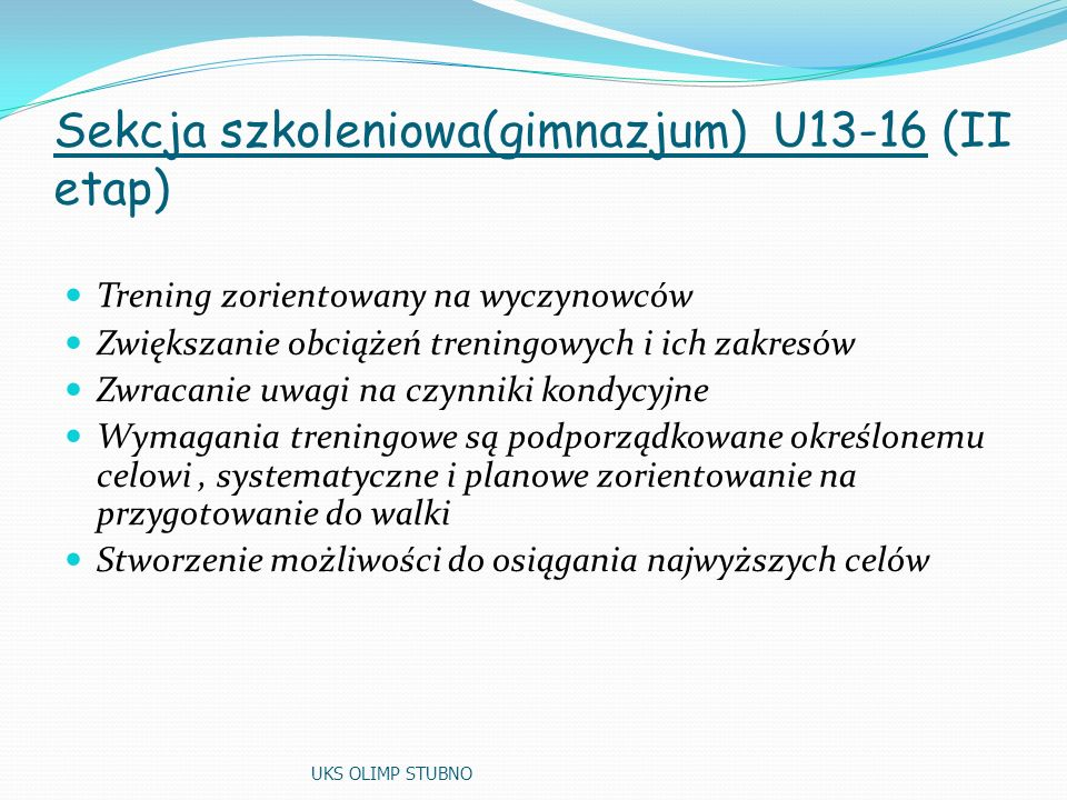 Sekcja szkoleniowa(gimnazjum) U13-16 (II etap)