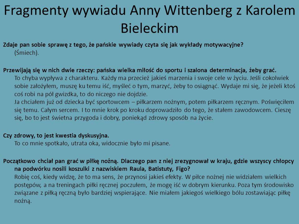 Fragmenty wywiadu Anny Wittenberg z Karolem Bieleckim