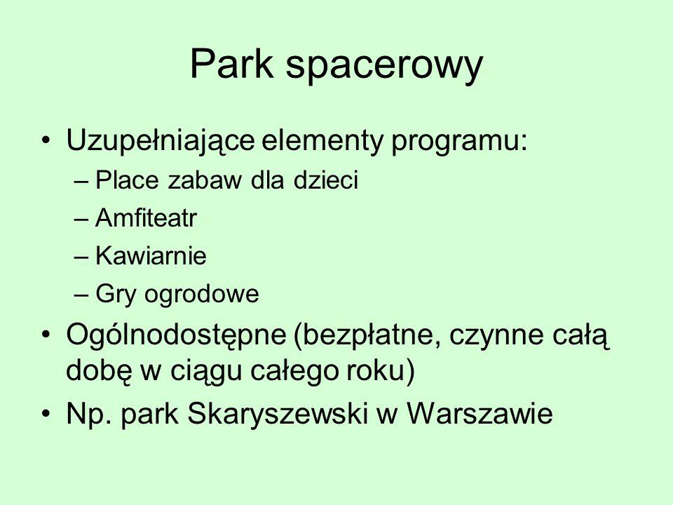 Park spacerowy Uzupełniające elementy programu: