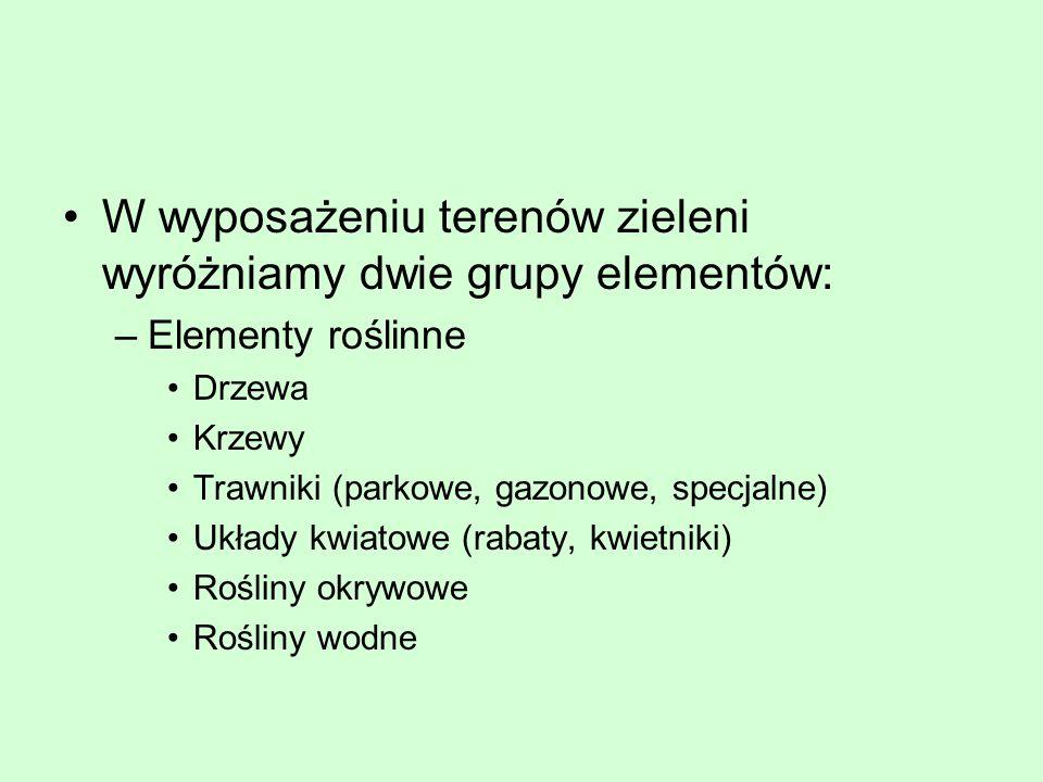 W wyposażeniu terenów zieleni wyróżniamy dwie grupy elementów: