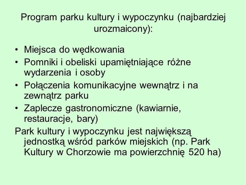 Program parku kultury i wypoczynku (najbardziej urozmaicony):
