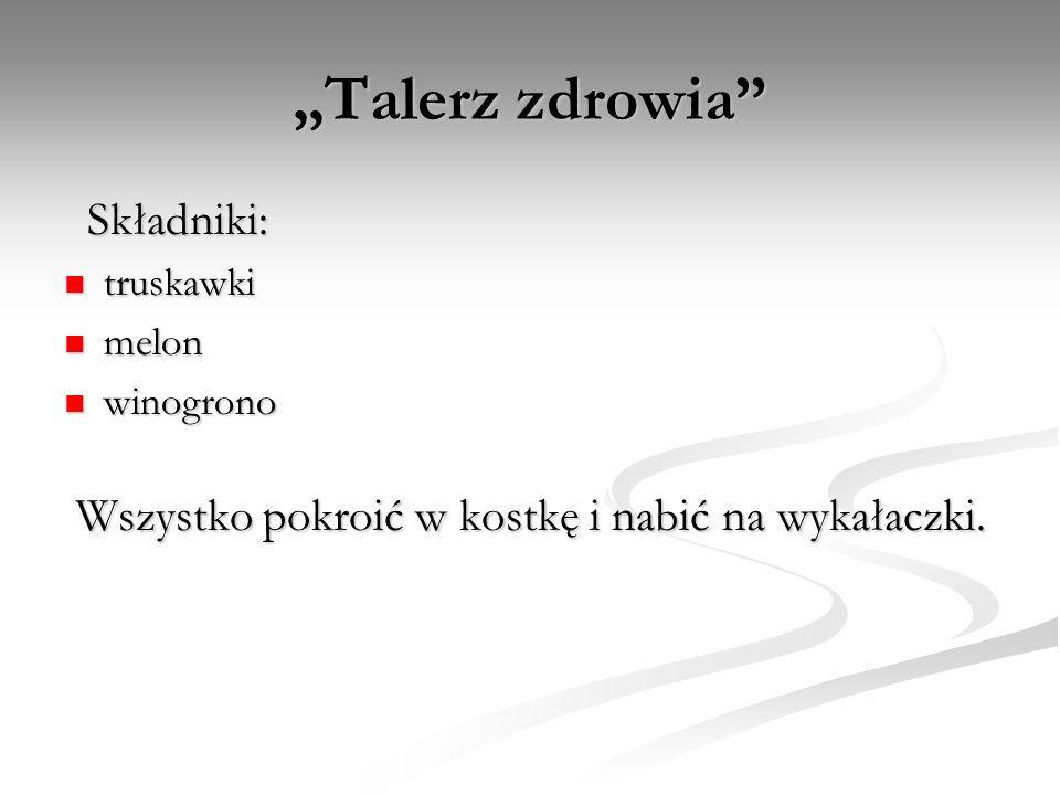 """""""Talerz zdrowia Składniki:"""