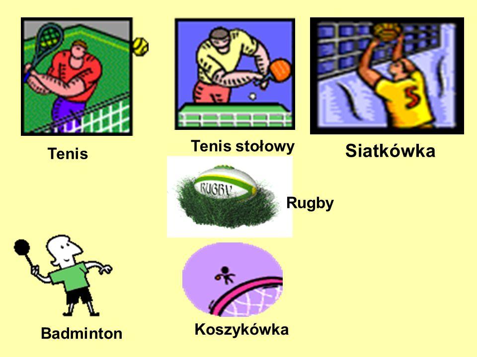 Tenis stołowy Tenis Siatkówka Rugby Badminton Koszykówka
