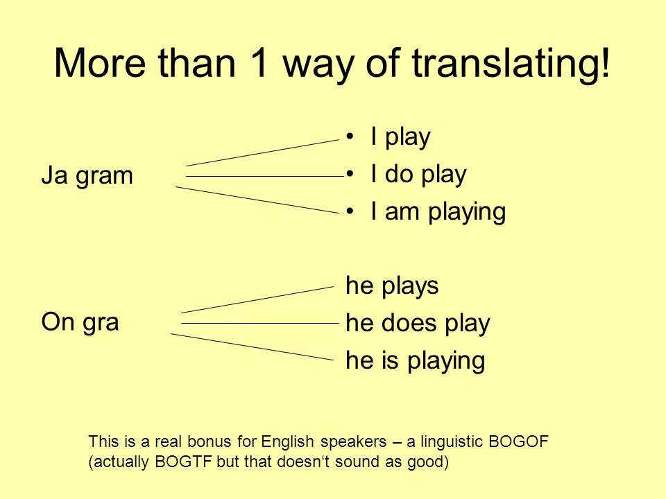 More than 1 way of translating!