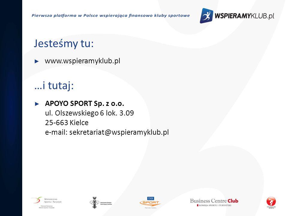 Jesteśmy tu: …i tutaj: www.wspieramyklub.pl