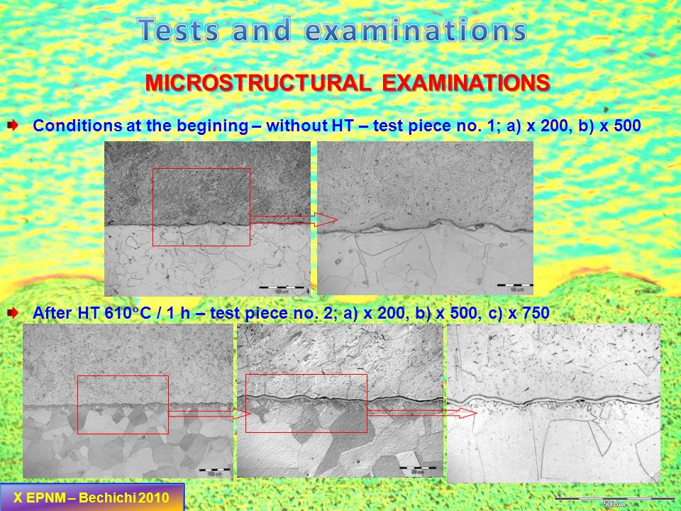 Tests and examinations MICROSTRUCTURAL EXAMINATIONS