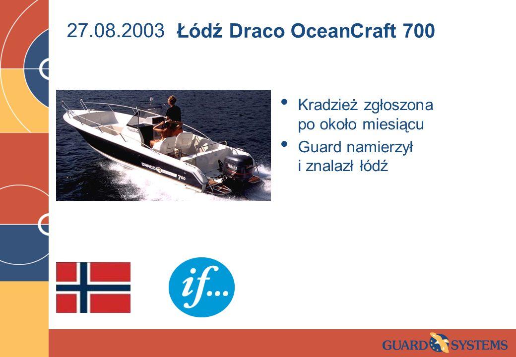 27.08.2003 Łódź Draco OceanCraft 700. Kradzież zgłoszona po około miesiącu.