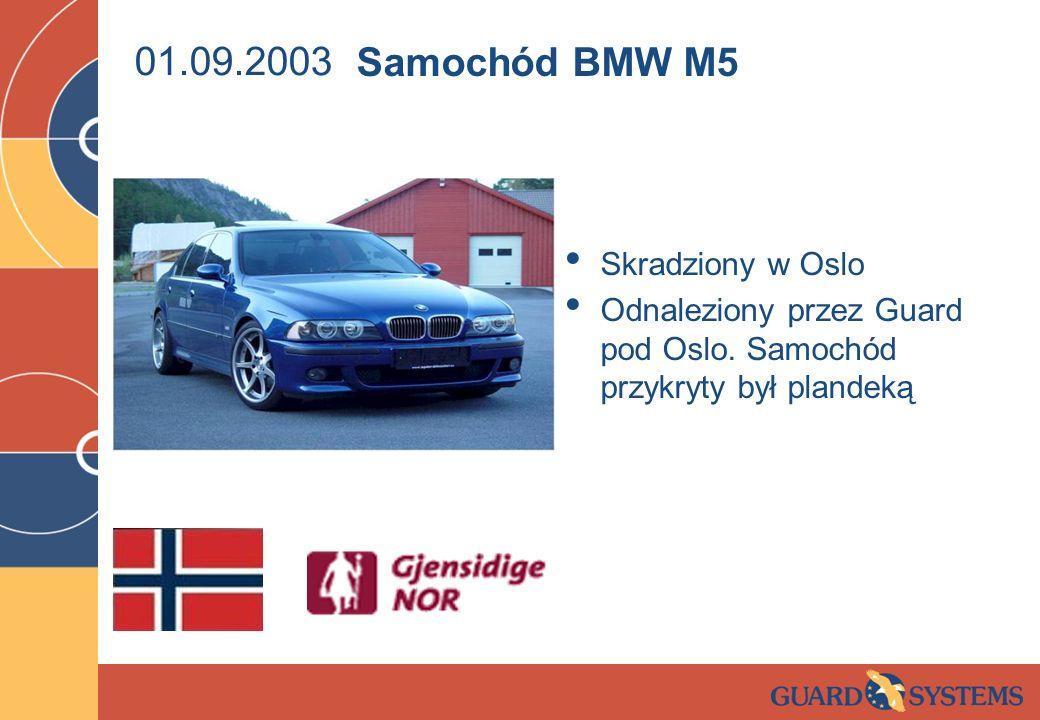 01.09.2003 Samochód BMW M5 Skradziony w Oslo
