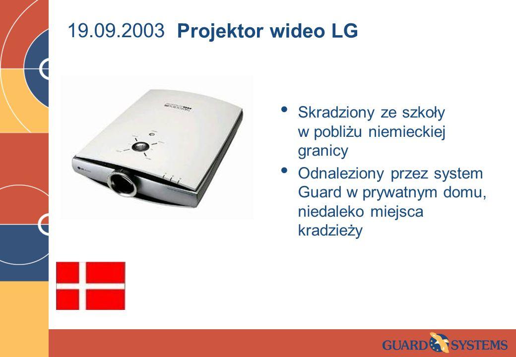 19.09.2003 Projektor wideo LG. Skradziony ze szkoły w pobliżu niemieckiej granicy.