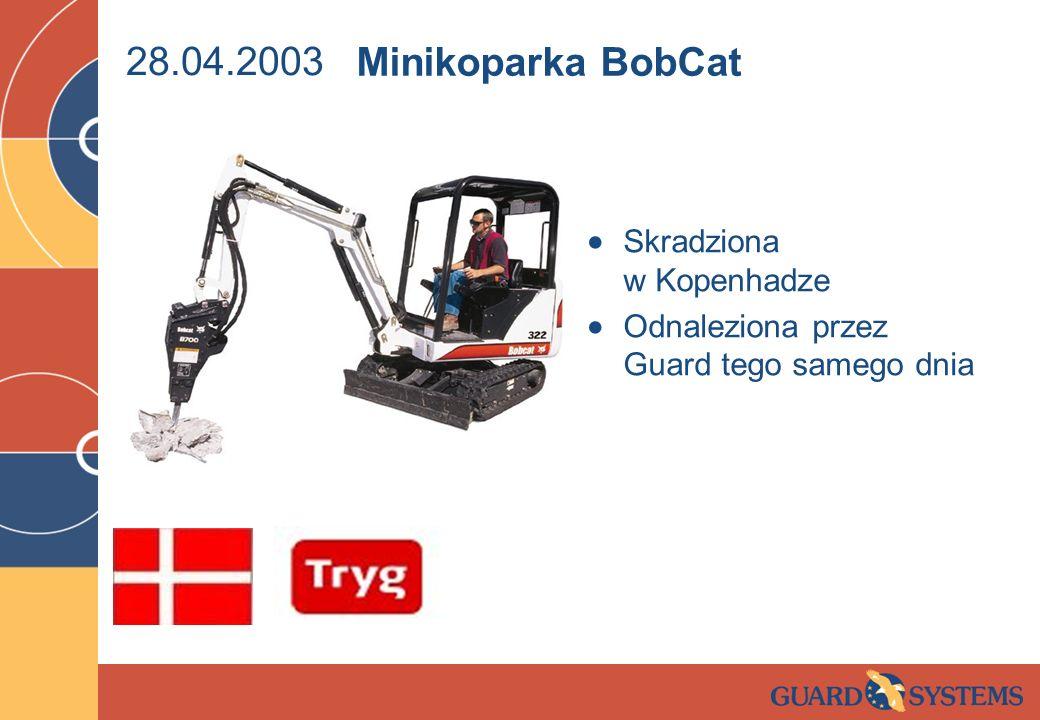 28.04.2003 Minikoparka BobCat Skradziona w Kopenhadze