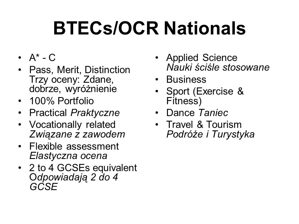 BTECs/OCR Nationals A* - C