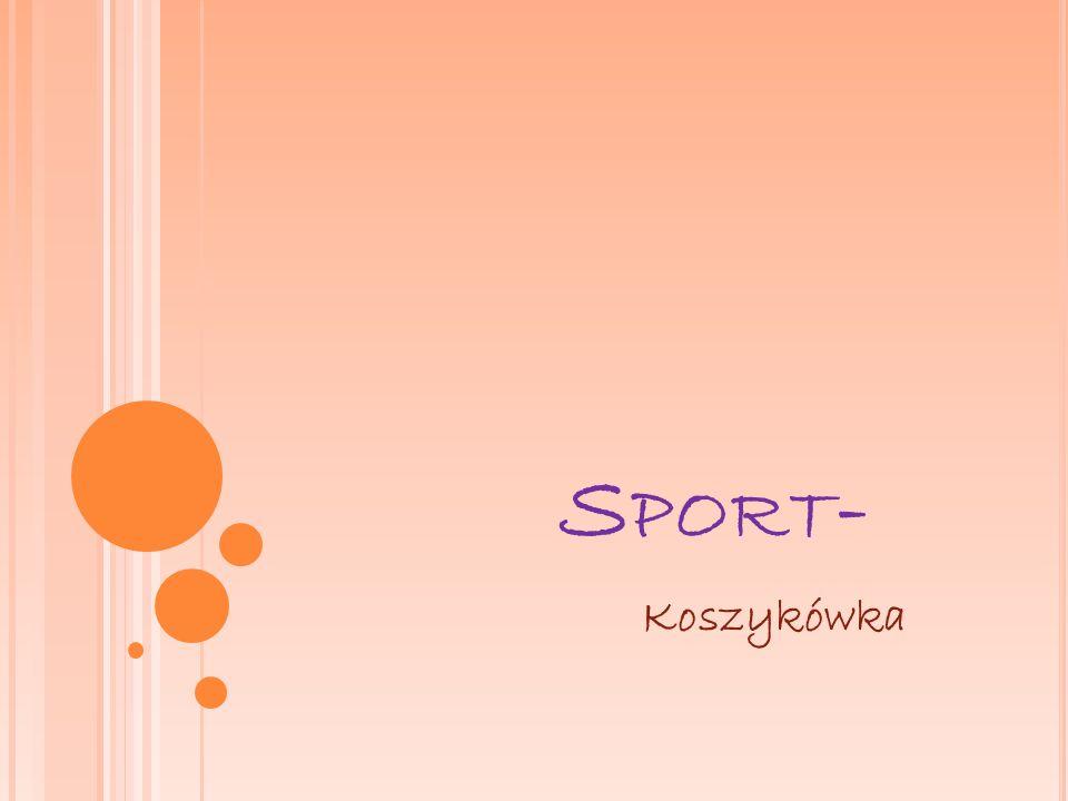 Sport- Koszykówka