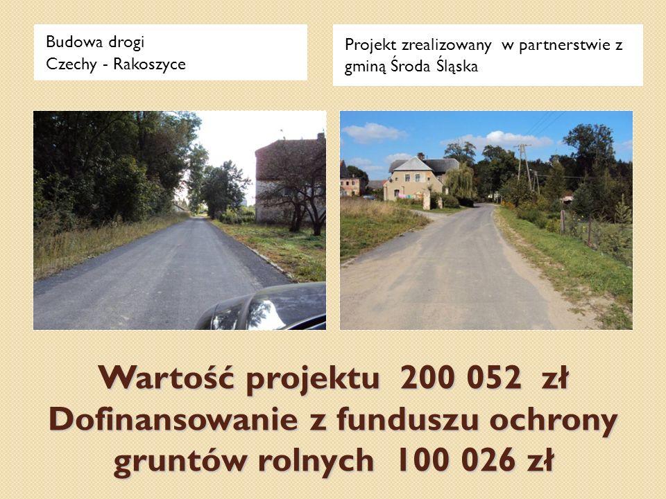 Budowa drogi Czechy - Rakoszyce. Projekt zrealizowany w partnerstwie z gminą Środa Śląska.