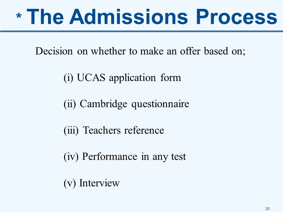 * The Admissions Process