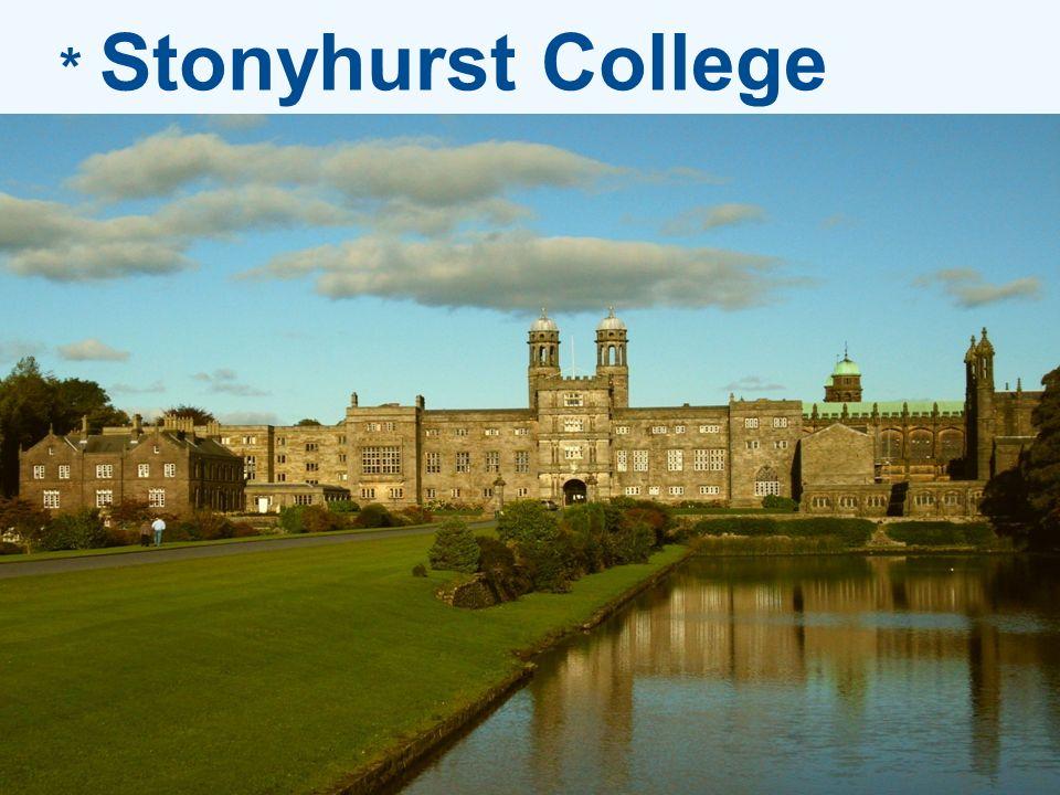 * Stonyhurst College
