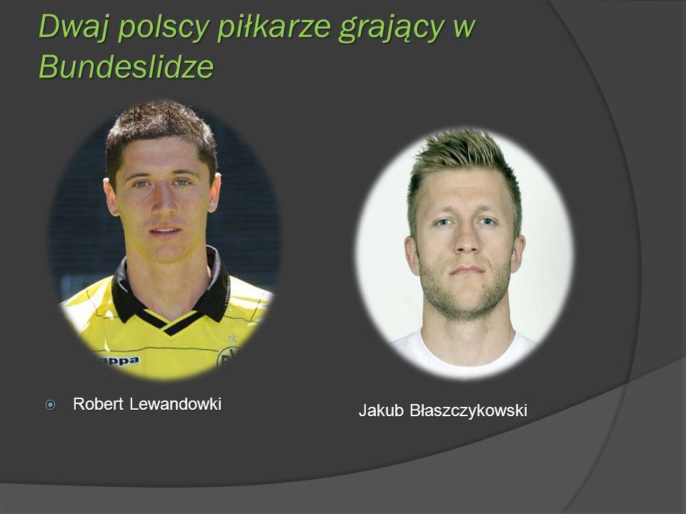 Dwaj polscy piłkarze grający w Bundeslidze