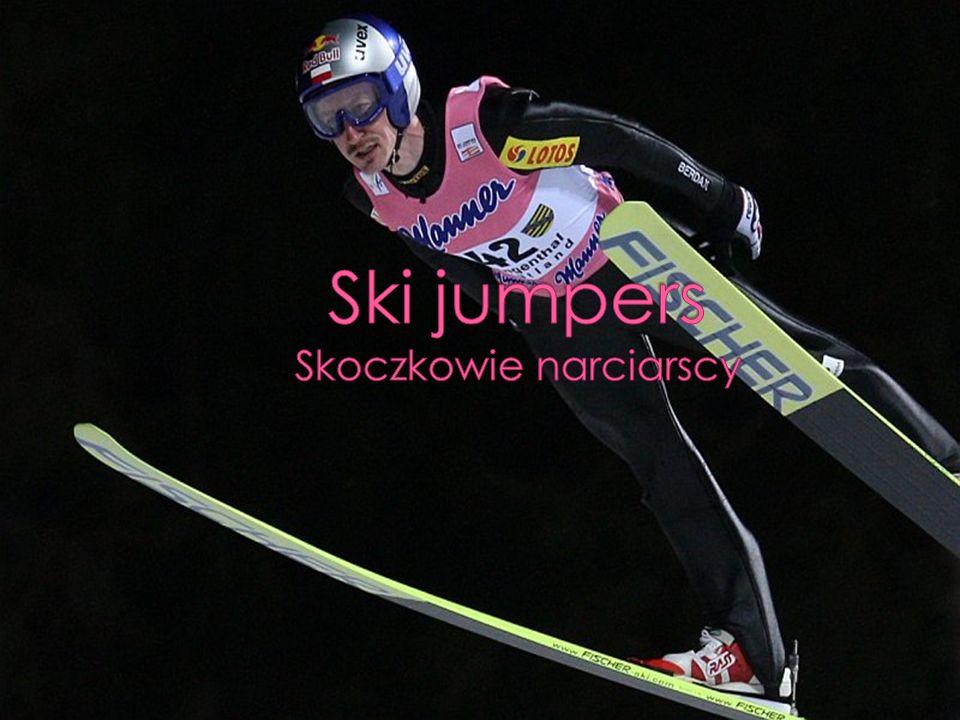 Ski jumpers Skoczkowie narciarscy