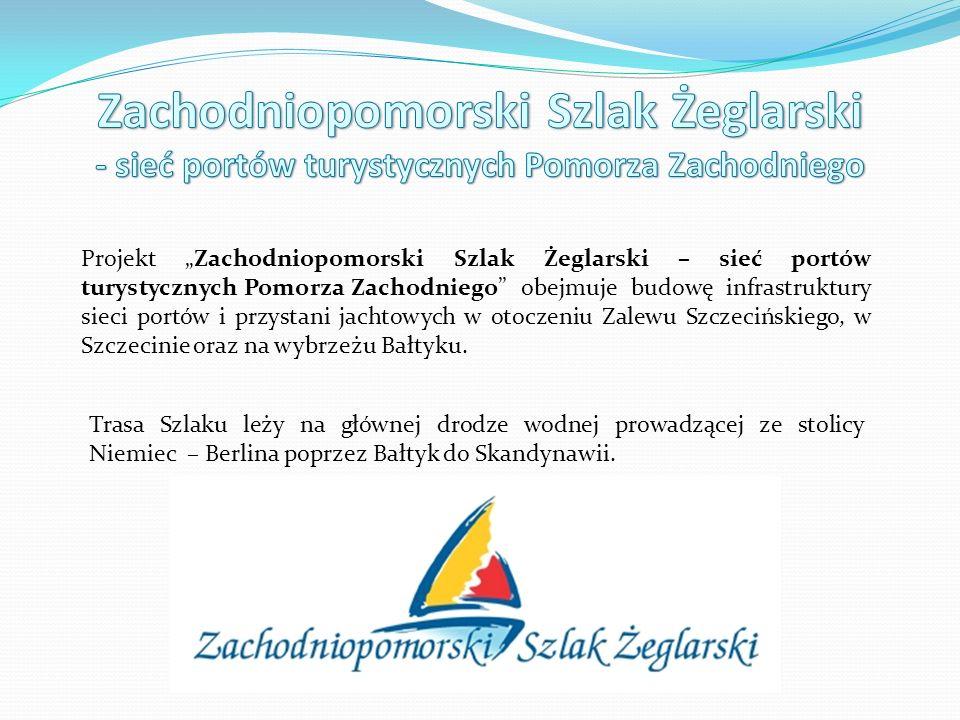 Zachodniopomorski Szlak Żeglarski - sieć portów turystycznych Pomorza Zachodniego