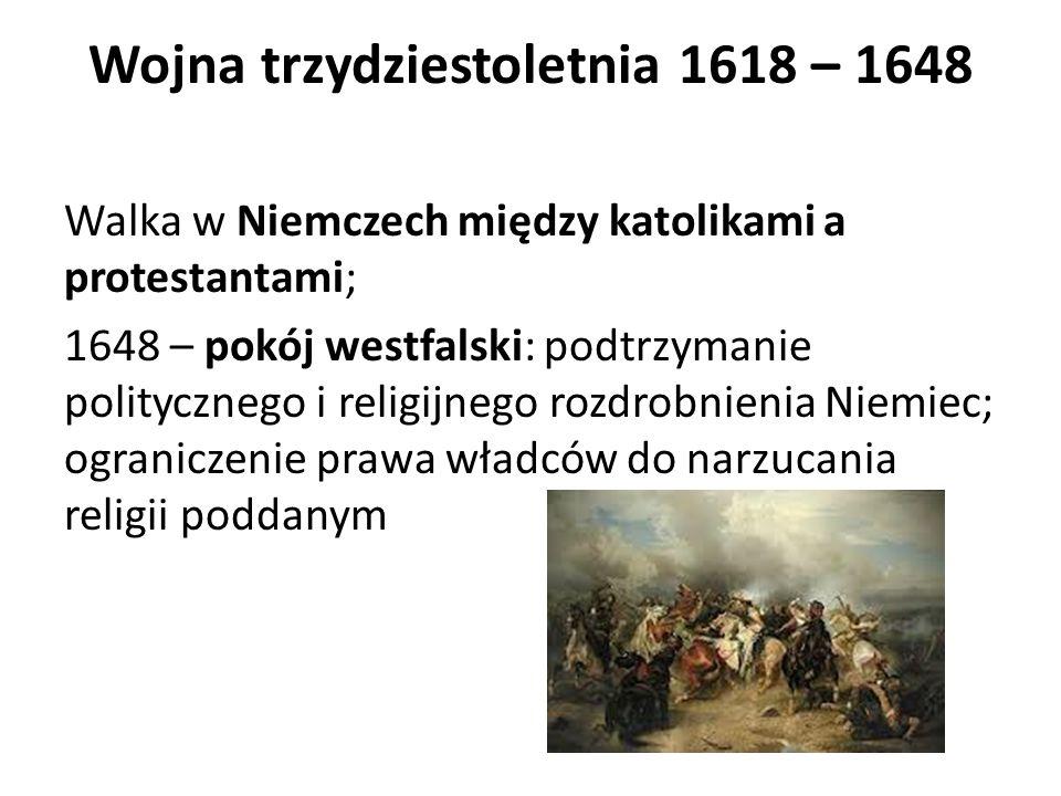 Wojna trzydziestoletnia 1618 – 1648