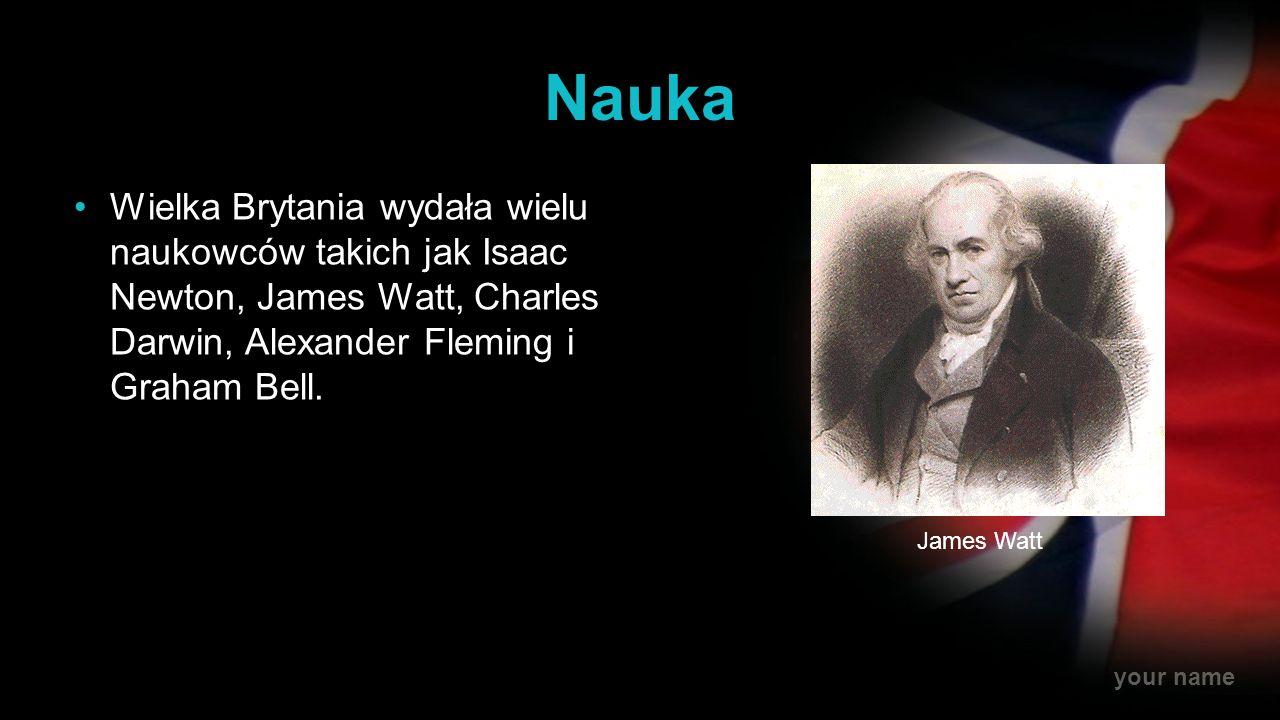Nauka Wielka Brytania wydała wielu naukowców takich jak Isaac Newton, James Watt, Charles Darwin, Alexander Fleming i Graham Bell.