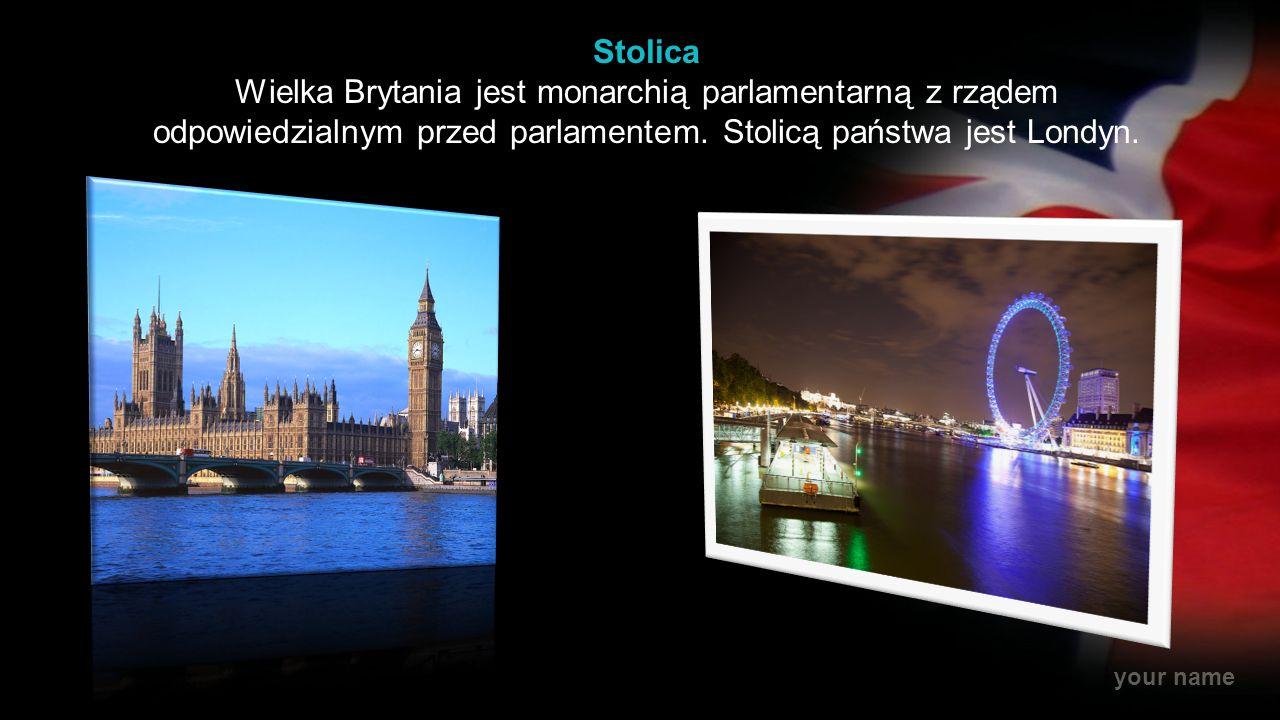 Stolica Wielka Brytania jest monarchią parlamentarną z rządem odpowiedzialnym przed parlamentem.
