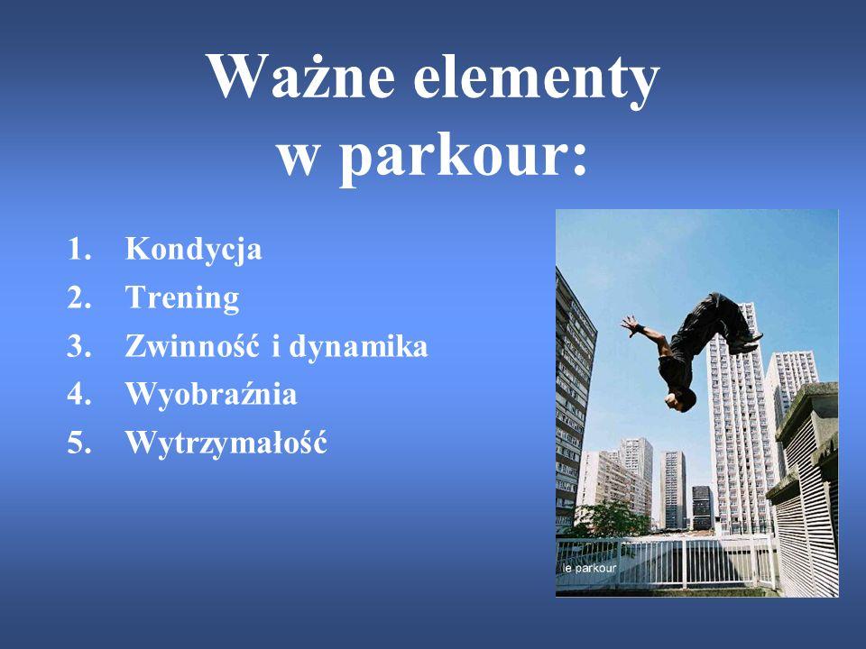 Ważne elementy w parkour: