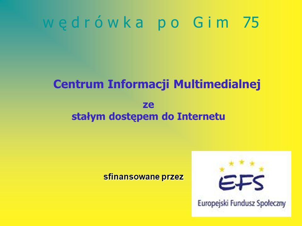 Centrum Informacji Multimedialnej stałym dostępem do Internetu
