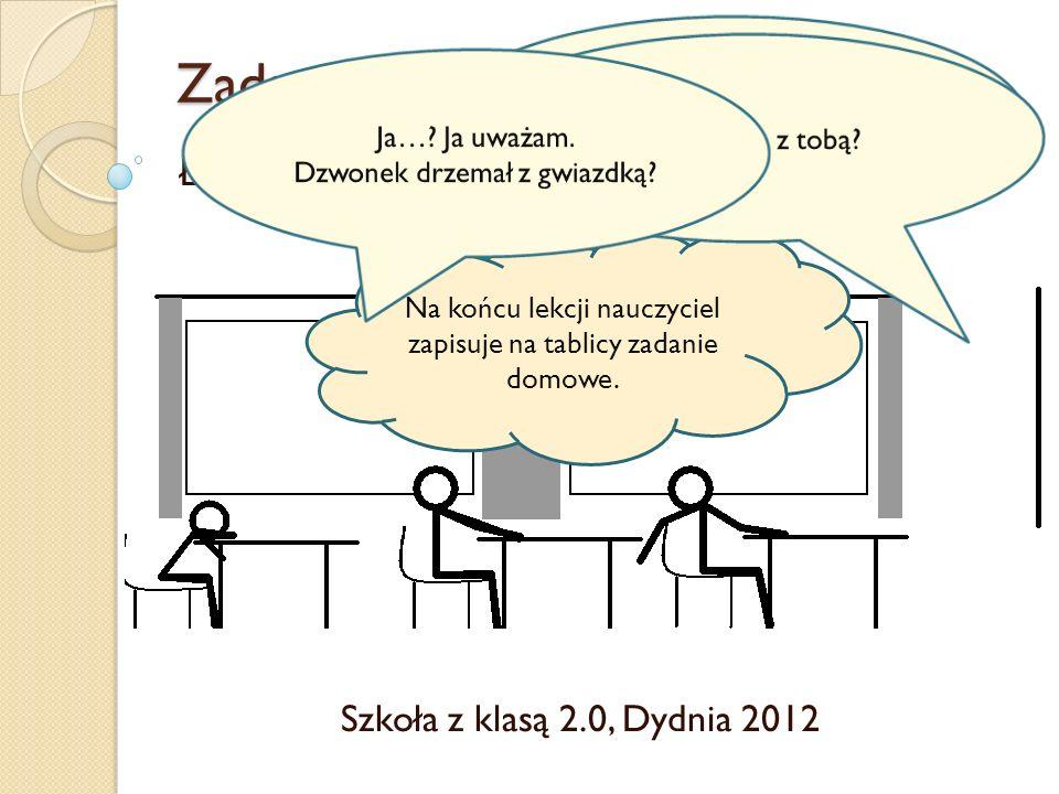 Zadanie domowe Ławka nudy Szkoła z klasą 2.0, Dydnia 2012