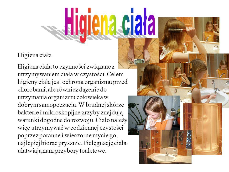 Higiena ciała Higiena ciała