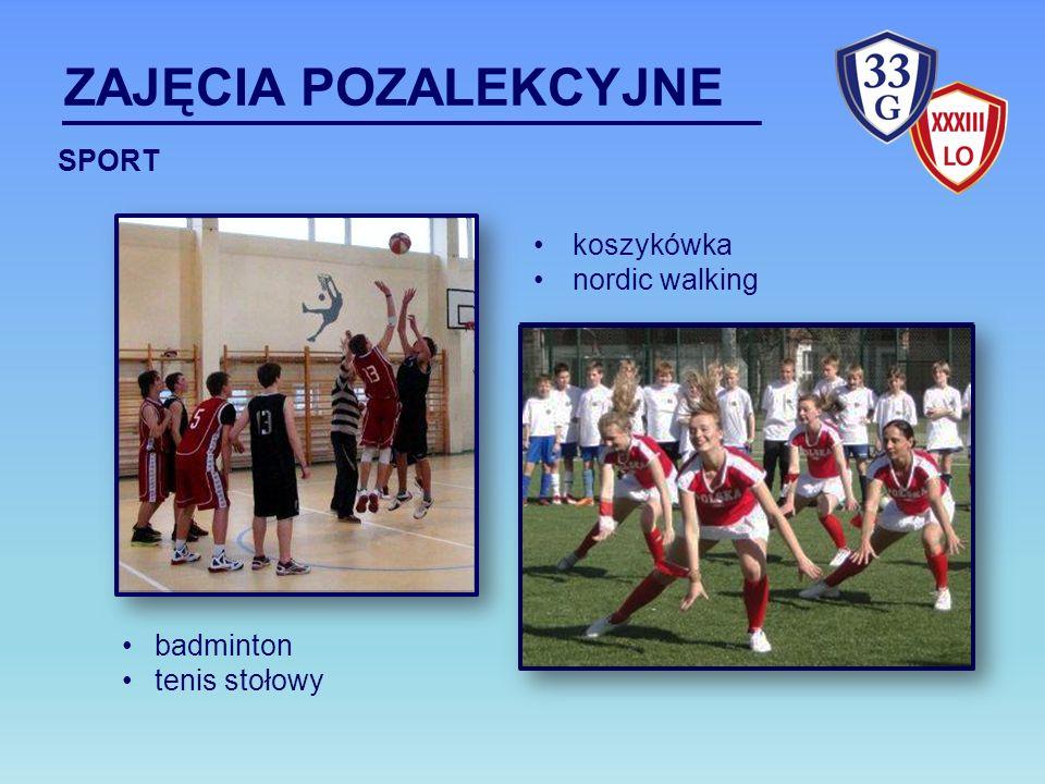 ZAJĘCIA POZALEKCYJNE SPORT koszykówka nordic walking badminton