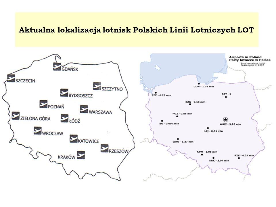Aktualna lokalizacja lotnisk Polskich Linii Lotniczych LOT
