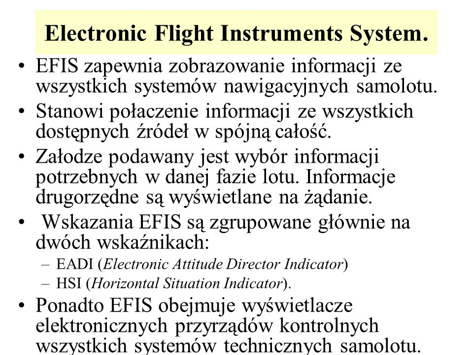 Electronic Flight Instruments System.