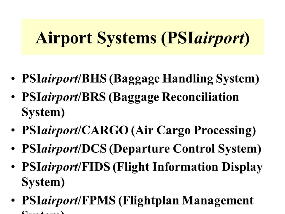 Airport Systems (PSIairport)