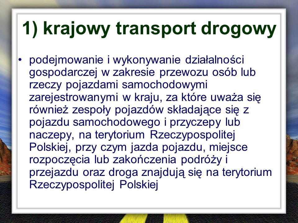 1) krajowy transport drogowy