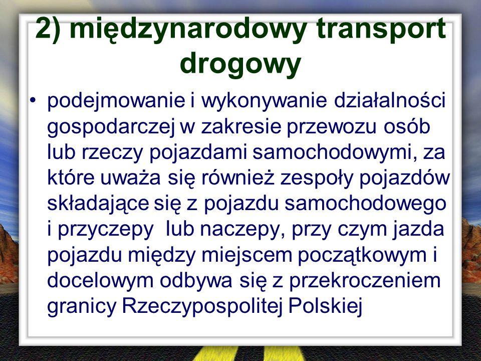 2) międzynarodowy transport drogowy