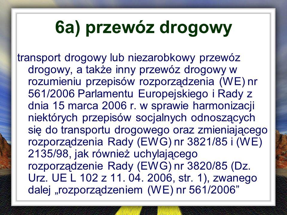 6a) przewóz drogowy
