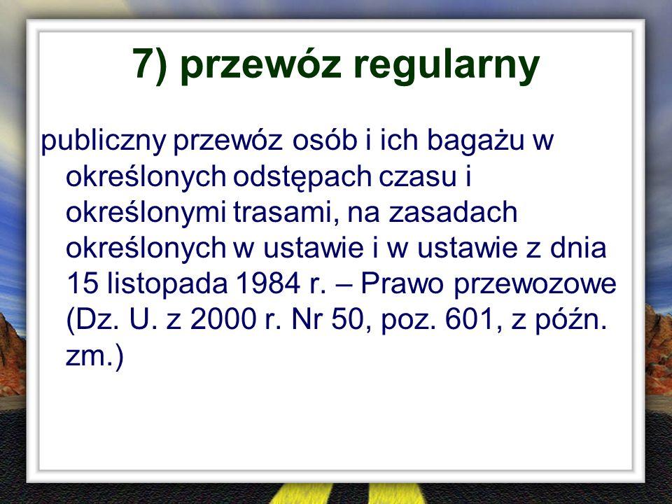 7) przewóz regularny