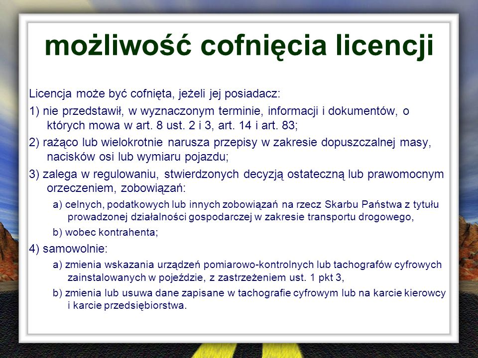możliwość cofnięcia licencji